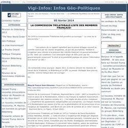 LA COMMISSION TRILATERALE:liste des Membres Français! - Vigi-Infos: Infos Géo-Politiques