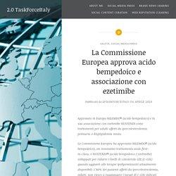 La Commissione Europea approva acido bempedoico e associazione con ezetimibe