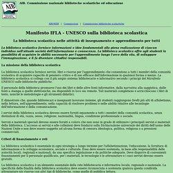 AIB. Commissione nazionale biblioteche scolastiche. Manifesto IFLA - UNESCO