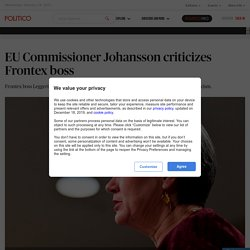 EU Commissioner Johansson criticizes Frontex boss