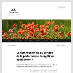 le commissioning au service de la performance énergétique du bâtiment