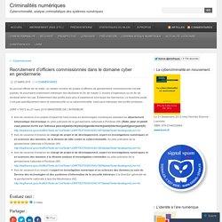 Recrutement d'officiers commissionnés dans le domaine cyber en gendarmerie