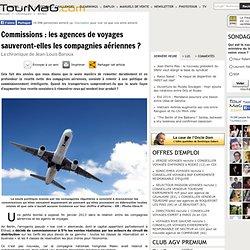 Commissions : les agences de voyages sauveront-elles les compagnies aériennes ?