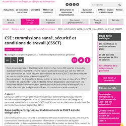 CSE : commissions santé, sécurité et conditions de travail (CSSCT)
