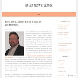 Bruce Snow-A Commitment to innovation and adventure – Bruce Snow Kingston