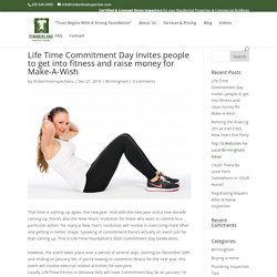 Life Time Commitment Day invites people to get into fitness and raise money for Make-A-Wish - Timberline Inspections LLC