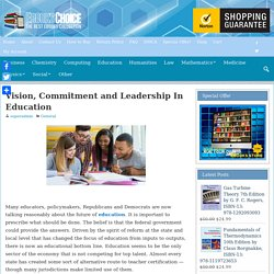 Vision, Commitment and Leadership In Education