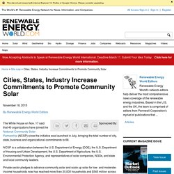 Cities, States, Industry Increase Commitments to Promote Community Solar - Renewable Energy World