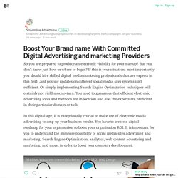 Boost Your Brand name With Committed Digital Advertising and marketing Providers