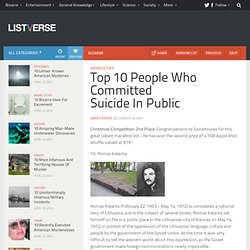 Top 10 People Who Committed Suicide In Public - Top 10 Lists | Listverse