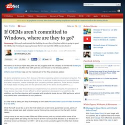 If OEMs aren't committed to Windows, where are they to go?