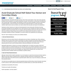 Avoid Graduate School Hell! Select Your Advisor and Committee Wisely