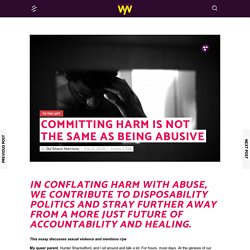 Committing Harm Is Not The Same As Being Abusive