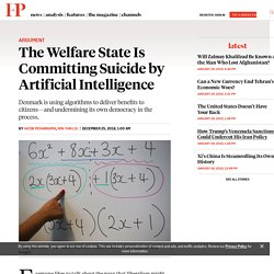The Welfare State Is Committing Suicide by Artificial Intelligence