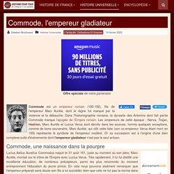 Commode, l'empereur gladiateur