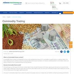 commodity trading at reliancesmartmoney.com