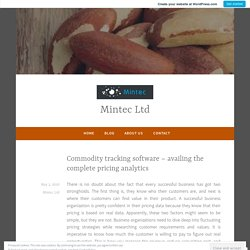 Commodity tracking software – availing the complete pricing analytics