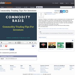 Commodity Trading Tips, Strategies, Planning For Investors