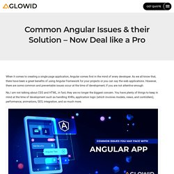 Common Angular Issues & their Solution - Now Deal like a Pro