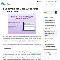 3 Common Yet Best Event Apps to Use in 2020-2021 - Grupio