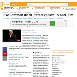 Common Black Stereotypes in TV and Film