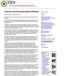 Common sense boosts speech software TRN 032305