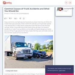 Common Causes of Truck Accidents and What You Should Do