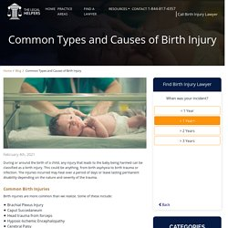 Common Types and Causes of Birth Injury