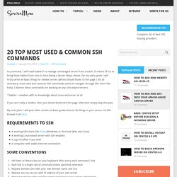 20 Top Most Used Common SSH Commands To Manage Unmanaged Server