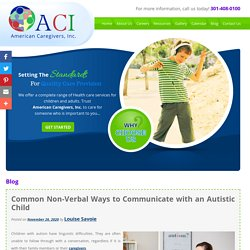 Common Non-Verbal Ways to Communicate with an Autistic Child