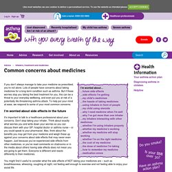 Common concerns about medicines