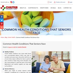 Common Health Conditions That Seniors Face