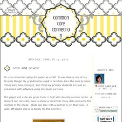 Common Core Connection : Dots and Boxes!
