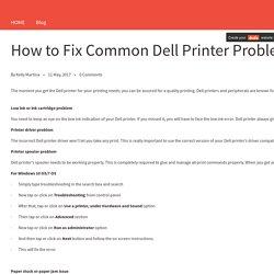 How to Fix Common Dell Printer Problems