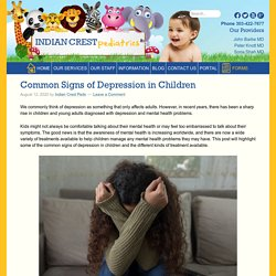 Common Signs of Depression in Children - Indian Crest Peds