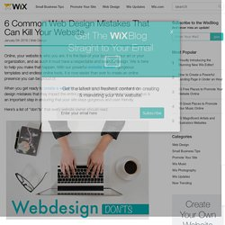6 Common Web Design Mistakes That Can Kill Your Website