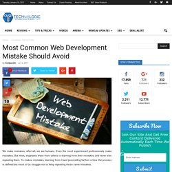 Most common web development mistake should avoid