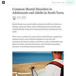 Common Mental Disorders in Adolescents and Adults in South Yarra