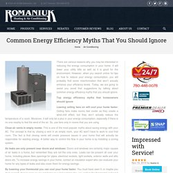 Energy Efficiency Myths That We Should Ignore