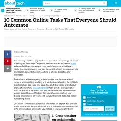 10 Common Online Tasks That Everyone Should Automate