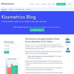 29 Common Google Analytics Data Errors And How To Fix Them