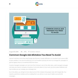 Common Google Ads Mistakes You Need To Avoid