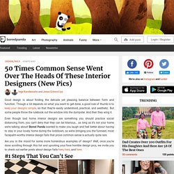 50 Times Common Sense Went Over The Heads Of These Interior Designers (New Pics)