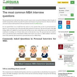 The most common MBA Interview questions