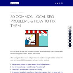 30 Common Local SEO Problems & How To Fix Them - Synup Blog Synup Blog