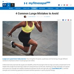 4 Common Lunge Mistakes to Avoid