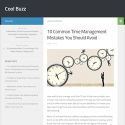 10 Common Time Management Mistakes You Should Avoid - Cool Buzz