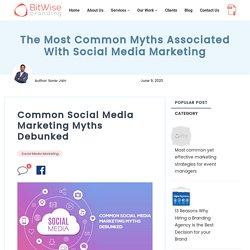 Common Social Media Marketing Myths Debunked