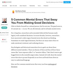 5 Common Mental Errors That Sway You From Making Good Decisions - James Clear - Pocket