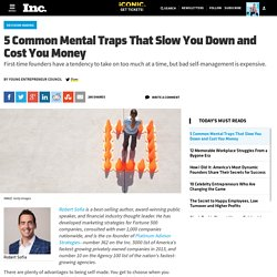 5 Common Mental Traps That Slow You Down and Cost You Money